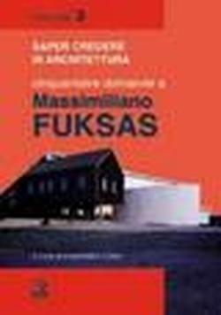Cinquantatré domande a Massimiliano Fuksas